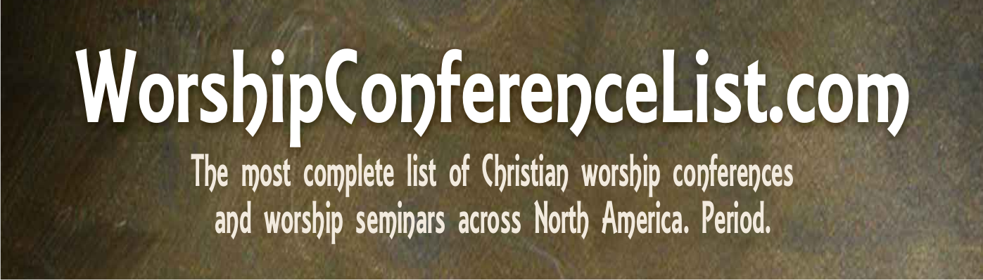 WorshipConferenceList.com