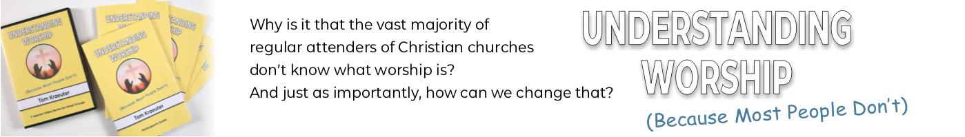 Understanding Worship