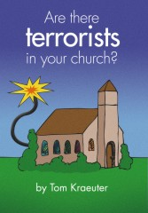 Are There Terrorists in Your Church?