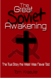 The Great Soviet Awakening